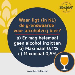 Quizvraag - Waar ligt in NL de grenswaarde voor alcoholvrij bier - BierTalent